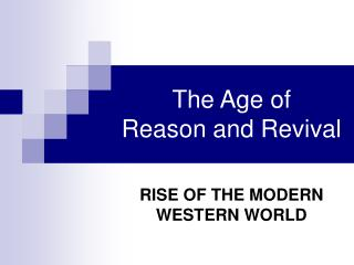 The Age of Reason and Revival