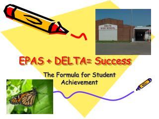 EPAS  DELTA Success