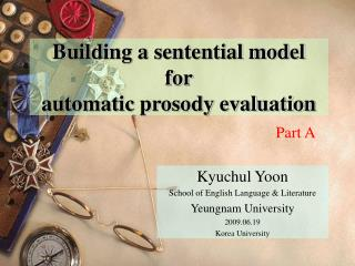 Building a sentential model for automatic prosody evaluation