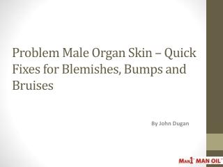 Problem Male Organ Skin