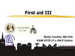 First aid III
