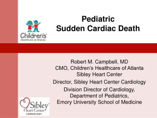 Pediatric  Sudden Cardiac Death