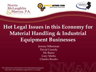 Hot Legal Issues in this Economy for Material Handling  Industrial Equipment Businesses