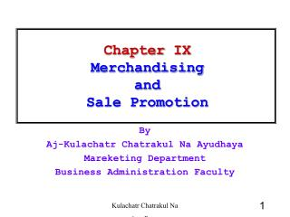 Chapter IX Merchandising  and  Sale Promotion