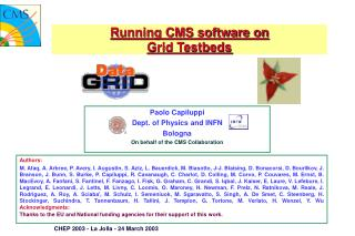 Running CMS software on  Grid Testbeds