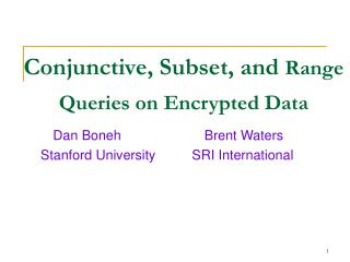 Conjunctive, Subset, and Range Queries on Encrypted Data