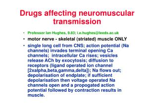 Drugs affecting neuromuscular transmission