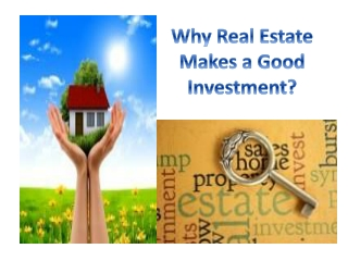 Why Real Estate Makes A good Investment?