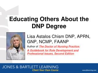 Educating Others About the DNP Degree