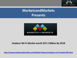 Outdoor Wi-Fi Market | Outdoor Hotspots Market