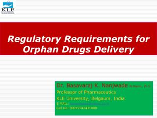 Regulatory Requirements for Orphan Drugs Delivery