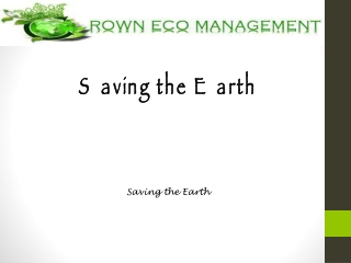 Saving the Earth