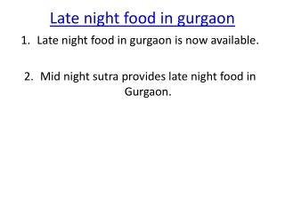Late Night Food in Gurgaon