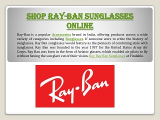 Buy wide range of Ray-Ban sunglasses, aviators, wayfarers
