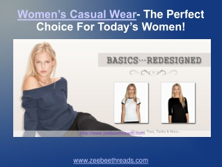 Womens Casual Wear- The Perfect Choice For Todays Women!
