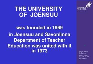 THE UNIVERSITY   OF  JOENSUU