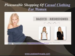 Pleasurable Shopping Of Casual Clothing For Women