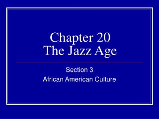 Chapter 20 The Jazz Age