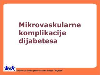 Mikrovaskularne komplikacije dijabetesa