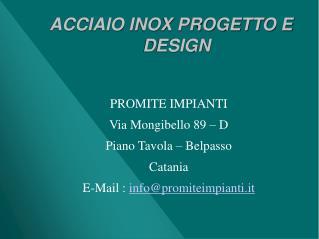 ACCIAIO INOX PROGETTO E DESIGN