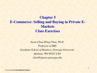 Chapter 5 E-Commerce: Selling and Buying in Private E-Markets  Class Exercises