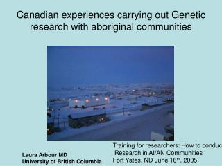 Canadian experiences carrying out Genetic research with aboriginal communities