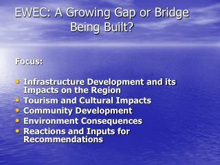 EWEC: A Growing Gap or Bridge Being Built