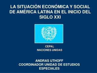 LA SITUACI N ECON MICA Y SOCIAL DE AM RICA LATINA EN EL INICIO DEL SIGLO XXI