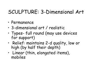 SCULPTURE: 3-Dimensional Art