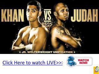 khan vs judah boxing live hd 4u!! wba & ibf title