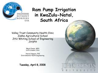 Ram Pump Irrigation  in KwaZulu-Natal,  South Africa
