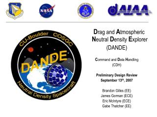 Drag and Atmospheric Neutral Density Explorer DANDE  Command and Data Handling CDH  Preliminary Design Review September