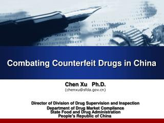 Combating Counterfeit Drugs in China