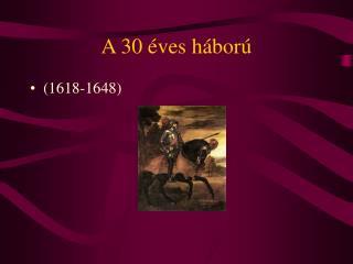 A 30  ves h bor
