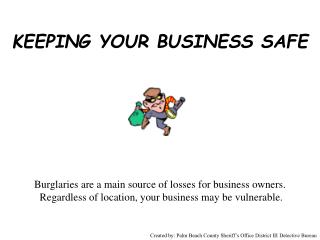 KEEPING YOUR BUSINESS SAFE