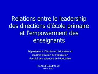 Relations entre le leadership des directions d\'