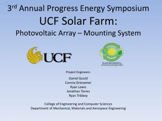 3rd Annual Progress Energy Symposium UCF Solar Farm: Photovoltaic Array   Mounting System