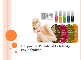 Corporate Profile of Celebrity Style Online