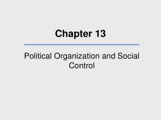 Political Organization and Social Control