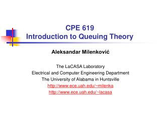 CPE 619 Introduction to Queuing Theory