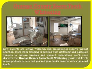 Orange County Zoom Teeth Whitening