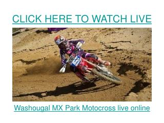 watch washougal mx park national 2011 lucas oil ama