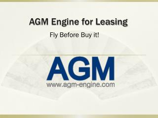 AGM Engine for Leasing