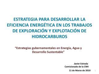 ESTRATEGIA PARA DESARROLLAR LA EFICIENCIA ENERG TICA EN LOS TRABAJOS DE EXPLORACI N Y EXPLOTACI N DE HIDROCARBUROS