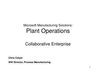 Microsoft Manufacturing Solutions:  Plant Operations
