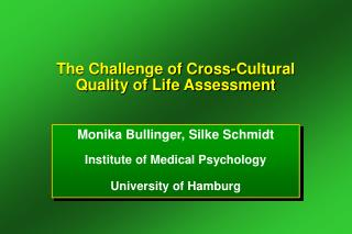 The Challenge of Cross-Cultural  Quality of Life Assessment