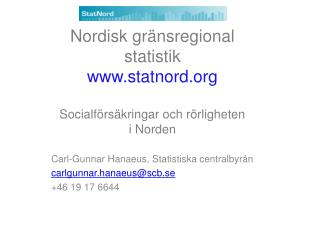 Nordisk gr nsregional statistik statnord  Socialf rs kringar och r rligheten i Norden
