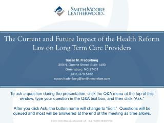 The Current and Future Impact of the Health Reform Law on Long Term Care Providers