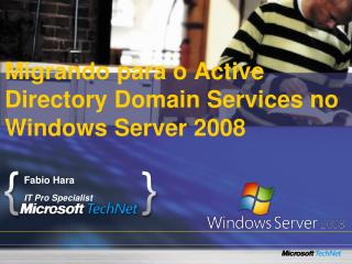 Migrando para o Active Directory Domain Services no Windows Server 2008