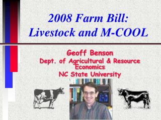 2008 Farm Bill:  Livestock and M-COOL